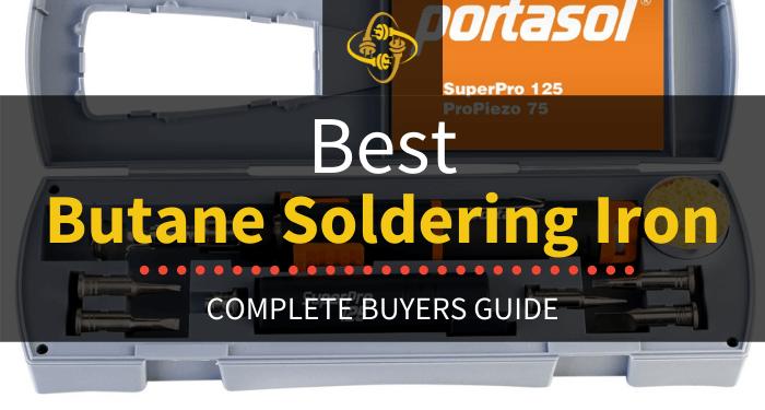 Best Butane Soldering Iron