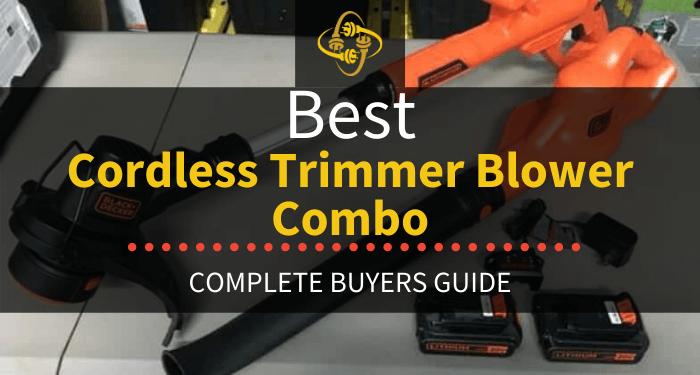 Best Cordless Trimmer Blower Combo