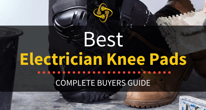 Best Electrician Knee Pads
