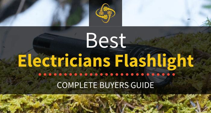 Best Electricians Flashlight