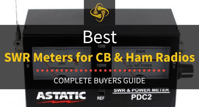 Best Swr Meters For Cb & Ham Radios