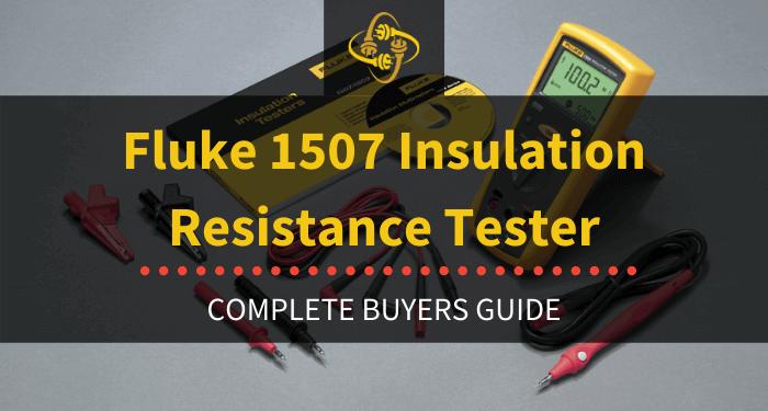 Fluke 1507 Insulation Resistance Tester Review