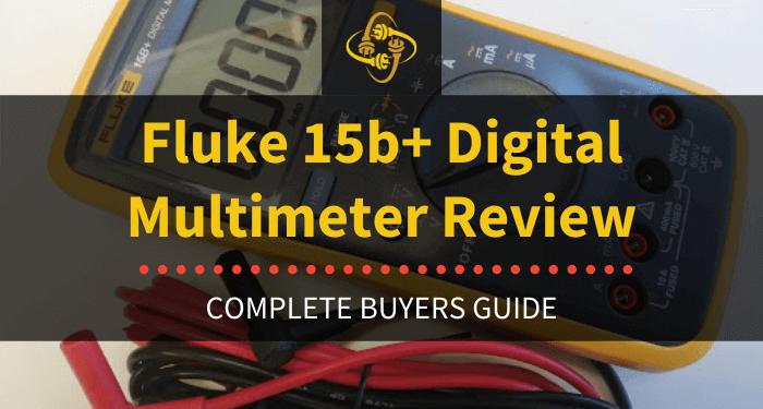Fluke 15b+ Digital Multimeter Review