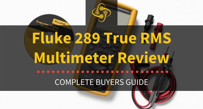 Fluke 289 True Rms Multimeter Review