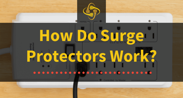 how do surge protectors work
