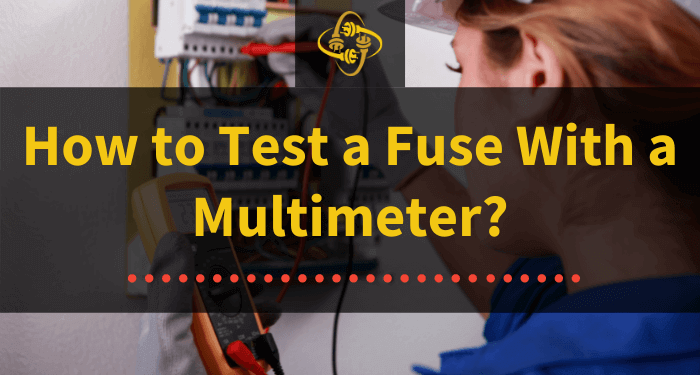 how to test a fuse with a multimeter
