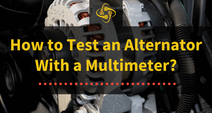 how to test an alternator with a multimeter