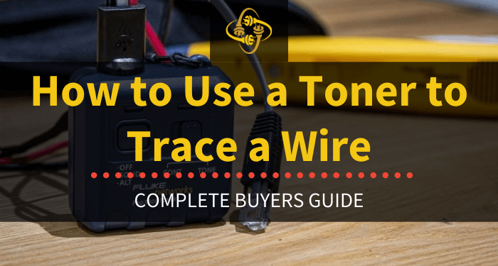 How To Use A Toner To Trace A Wire