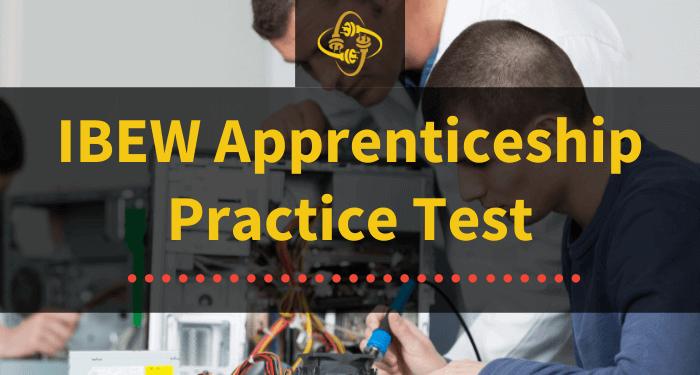 ibew apprenticeship practice test