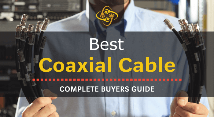 Best coaxial cable