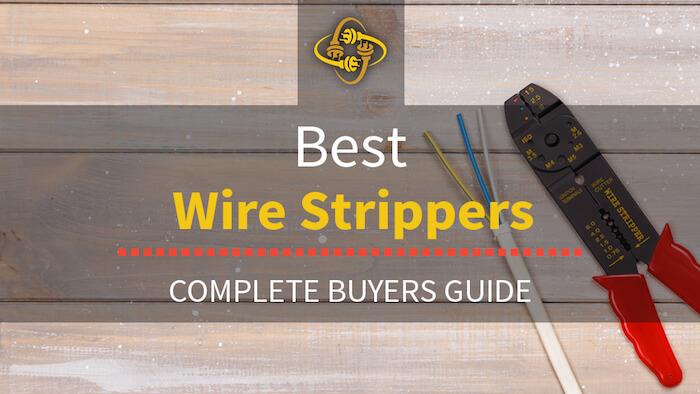 Best Wire Strippers